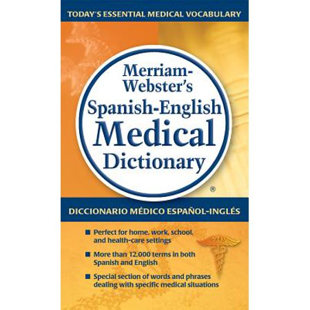 Merriam-Webster's Spanish-English Medical Dictionary ()