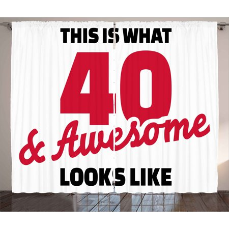 40th Birthday Decorations Curtains 2 Panels Set Forty And Awesome Hilarious Slogan Cool Motivation
