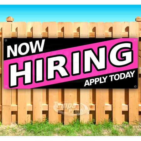 NOW HIRING APPLY TODAY 13 oz heavy duty vinyl banner sign with metal g