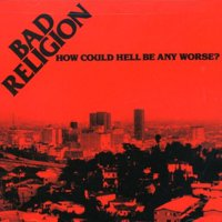 How Could Hell Be Any Worse (CD) (Remaster)