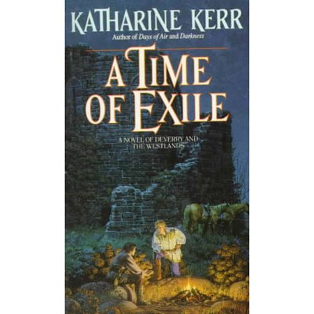 A Time of Exile: A Novel of the Westlands by