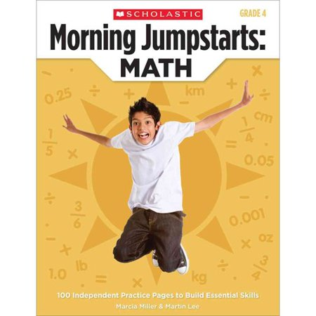 Morning Jumpstarts: Math, Grade 4: 100 Independent Practice Pages to Build Essential Skills