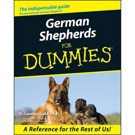 German Shepherds for Dummies Belgian Malinois German Shepherd