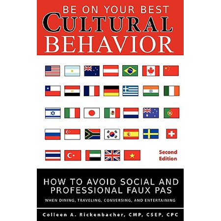 Be on Your Best Cultural Behavior