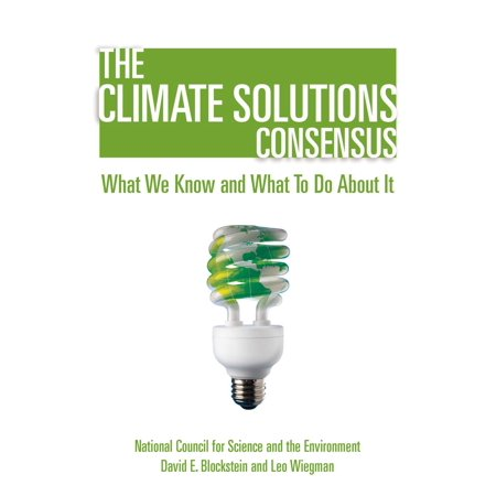 The Climate Solutions Consensus - eBook (National Council For Science And The Environment)