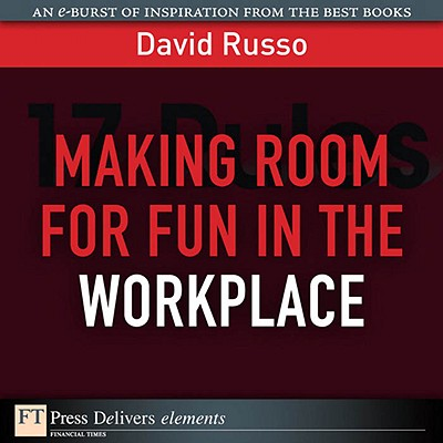 Making Room for Fun in the Workplace - eBook