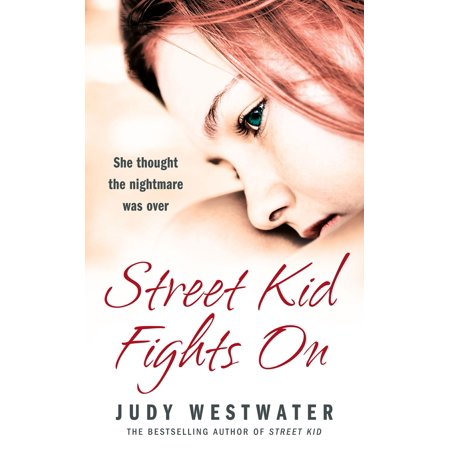 Street Kid Fights On: She thought the nightmare was over - (Best Girl Street Fights)