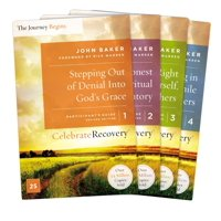 Celebrate Recovery: Celebrate Recovery Updated Participant's Guide Set, Volumes 1-4: A Recovery Program Based on Eight Principles from the Beatitudes (Paperback)