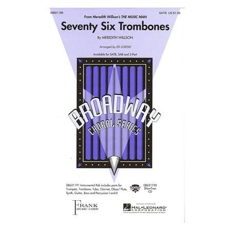 Hal Leonard Seventy Six Trombones (from Meredith Willson's The Music Man) 2-Part Arranged by Ed Lojeski