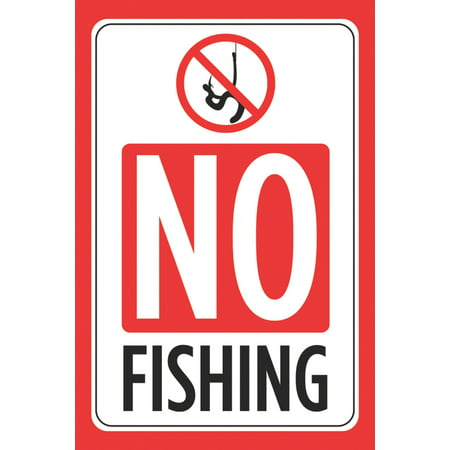 No Fishing Print Red Black White Picture Symbol Poster Outdoor Pond Lake Public Area Notice Park Business (Black And White Posters With Red Accents)