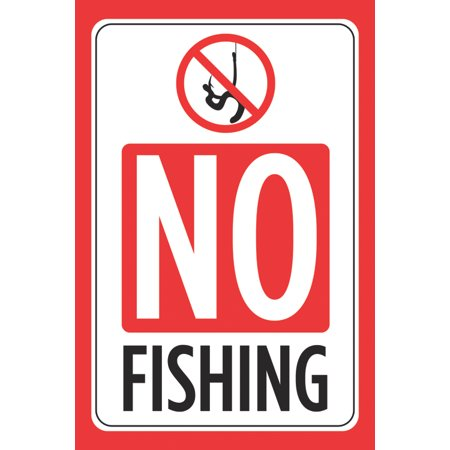 No Fishing Print Red Black White Picture Symbol Poster Outdoor Pond Lake Public Area Notice Park Business (Public Area)