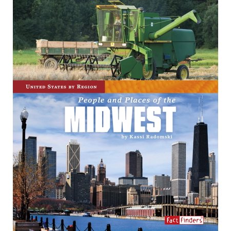 United States by Region: People and Places of the Midwest (Best Places In Midwest)