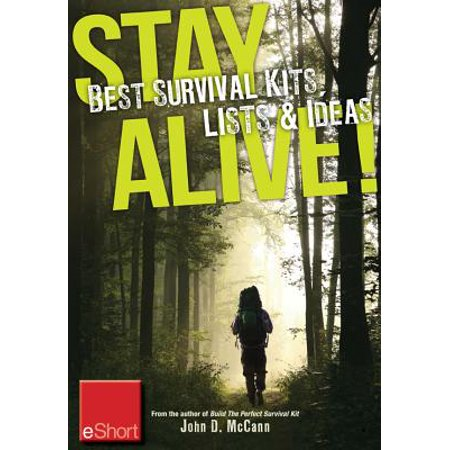 Stay Alive - Best Survival Kits, Lists & Ideas eShort -