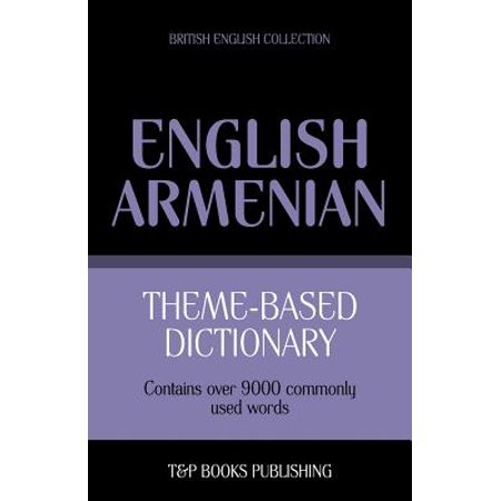 Theme-Based Dictionary British English-Armenian - 9000