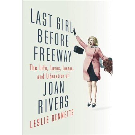 Last Girl Before Freeway, Leslie Bennetts Hardcover - image 1 de 1