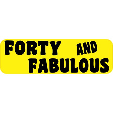 10in x 3in Yellow Forty And Fabulous Magnet Funny Birthday Bumper Magnets