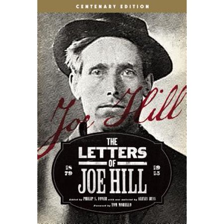 The Letters of Joe Hill : Centenary Edition