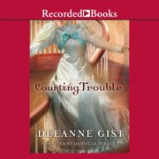 Courting Trouble - Audiobook