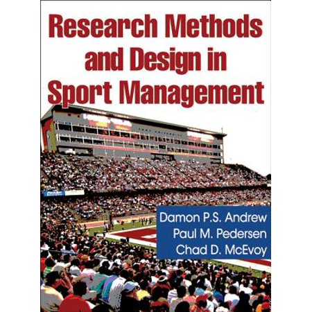 - Research Methods and Design in Sport Management by Damon Andrew