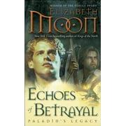 Echoes of Betrayal - eBook