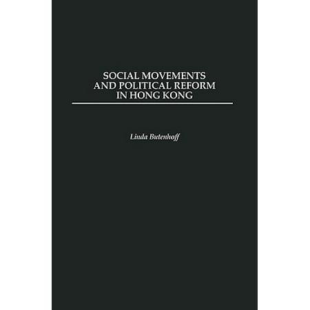Social Movements and Political Reform in Hong (Linda Hong Kong)