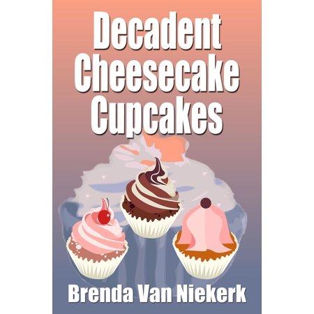 Decadent Cheesecake Cupcakes - eBook](Cupcake Vans)