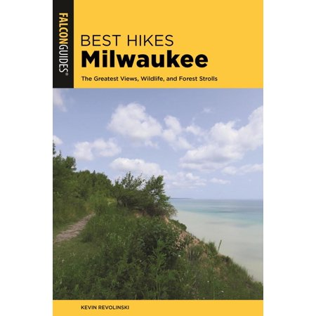 Best Hikes Milwaukee - eBook