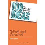 100 Ideas for Secondary Teachers: Gifted and Talented - eBook