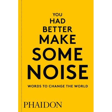 You Had Better Make Some Noise: Words to Change the World (Made Up Halloween Words)