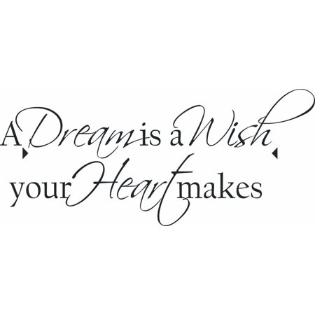 A Dream Is A Wish The Heart Makes Love Motivation Child Inspiration Quote Vinyl Wall Sticker Decal Home D Cor Omg 597 Black 6 Inches X 20 Inches Black