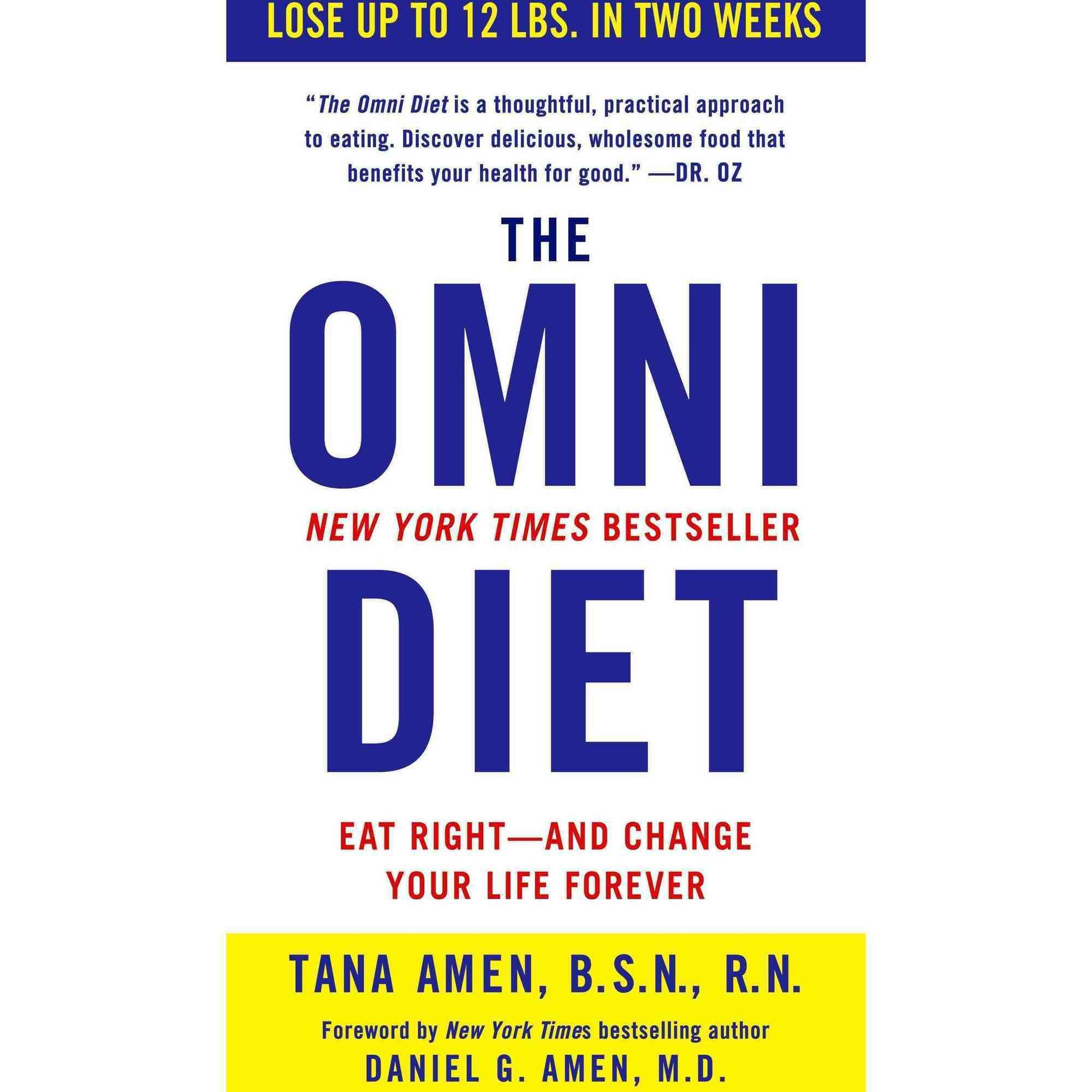 The Omni Diet: The Revolutionary 70% Plant + 30% Protein Program to...