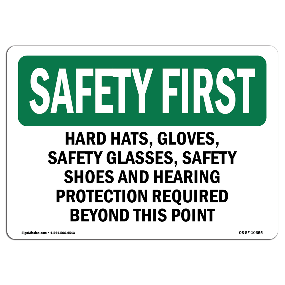 OSHA SAFETY FIRST Sign - Hard Hats, Safety Glasses, Steel Toe Boots | Choose from: Aluminum, Rigid Plastic or Vinyl Label Decal | Protect Your Business, Work Site, Warehouse | Made in the USA