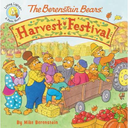 The Berenstain Bears' Harvest Festival (Paperback)