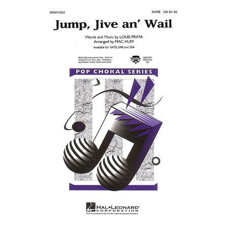 Hal Leonard Jump, Jive an' Wail SAB by The Brian Setzer Orchestra Arranged by Mac