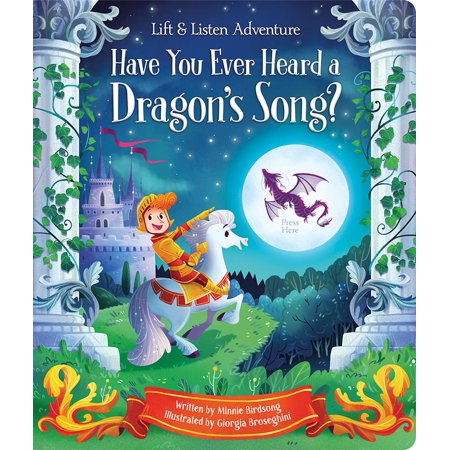 Have You Heard a Dragon Sing? : Lift a Flap and Press the Page for Story Sounds (Halloween Sound Story)