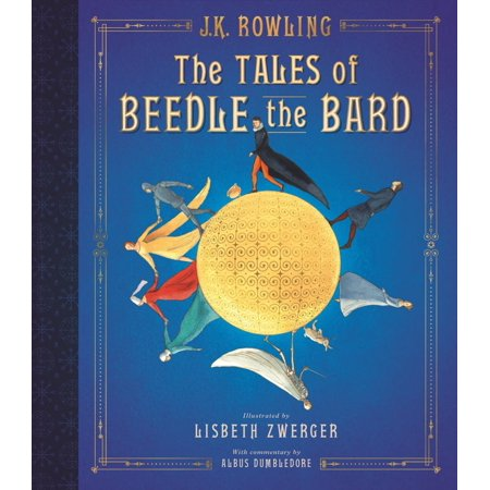 The Tales of Beedle the Bard: The Illustrated Edition (Hardcover)