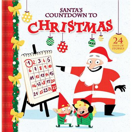 Santa's Countdown to Christmas : 24 Days of Stories - Last Day Of School Countdown