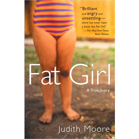 Fat Girl : A True Story (Fat Freddy Based On A True Story)
