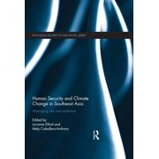 Human Security and Climate Change in Southeast Asia - eBook
