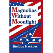 Magnolias without Moonlight - eBook