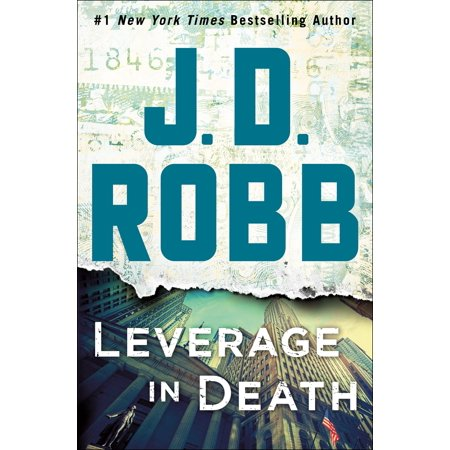 Leverage in Death : An Eve Dallas Novel (In Death, Book 47)](Family Halloween Events In Dallas)