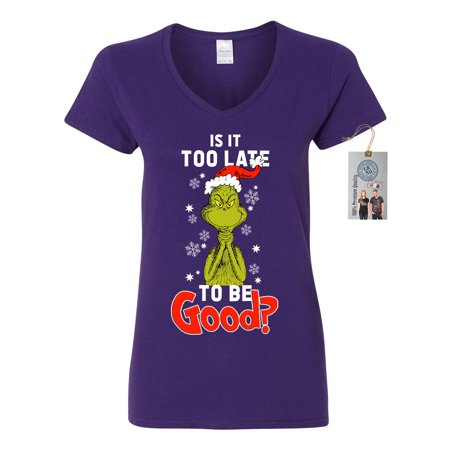 Is It To Late To Be Good Grinch Christmas Womens V Neck Shirt Top - Toddler Grinch Shirt