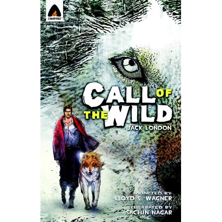 The Call of the Wild : The Graphic Novel