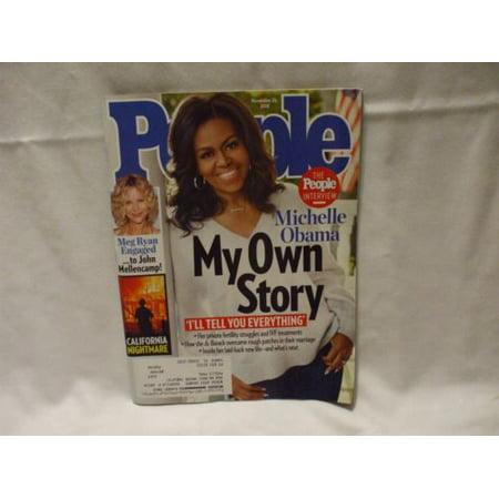 New PEOPLE Magazine - Nov 26 2018 -Michelle Obama, Meg Ryan, Calf. Fires