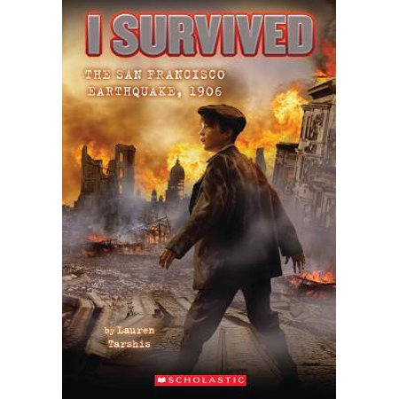 I Survived the San Francisco Earthquake, 1906 (I Survived #5) (Yoga The Art Of Transformation San Francisco)