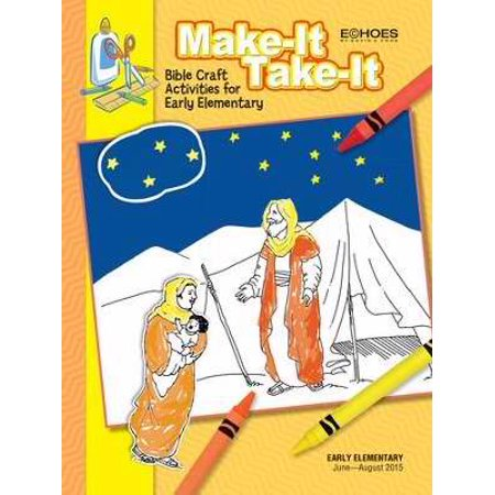 Echoes Summer 2019: Early Elementary Make-It/Take-It (Craft Book) (#5023)