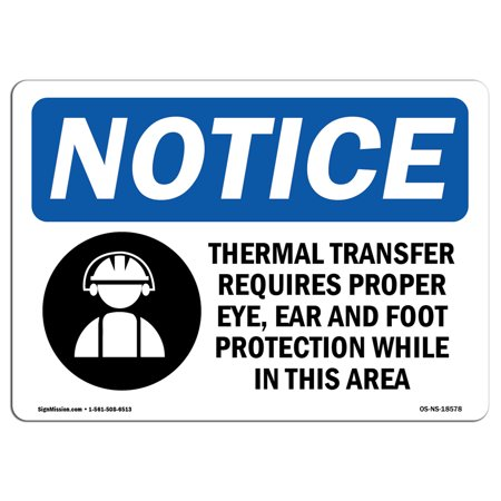 OSHA Notice Sign - Thermal Transfer Requires Proper | Choose from: Aluminum, Rigid Plastic or Vinyl Label Decal | Protect Your Business, Construction Site, Warehouse & Shop Area |  Made - Red Thermal Transfer Labels