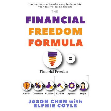 Free Formula Guide (The Financial Freedom Formula : A Step by Step Guide to the Formula of Financial Freedom, Retracing Mindsets, Strategies and Resources Used by Multi-Millionaire Elphie Coyle to Become and Remain)
