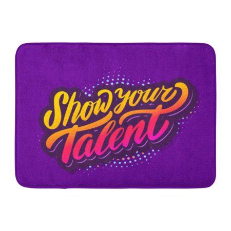 GODPOK Phrase Announcement Show Your Talent Night Sign Rug Doormat Bath Mat 23.6x15.7 inch