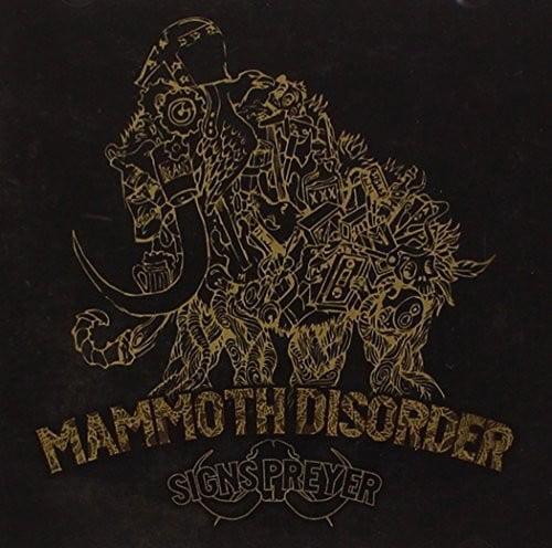 Signs Preyer - Mammoth Disorder [CD]